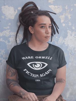 Camiseta Make Orwell Fiction Again