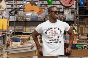 Camiseta Apesar De Você