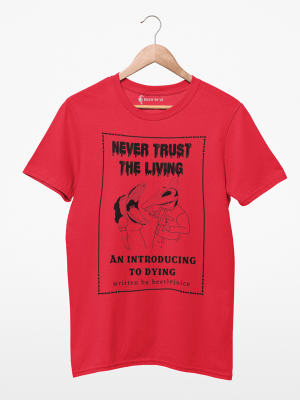 Camiseta Beetlejuice Never Trust The Living
