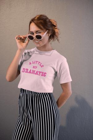 Camiseta Meninas Malvadas A Little Bit Dramatic